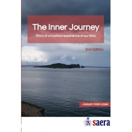 The Inner Journey. Story of a mystical experience of our time