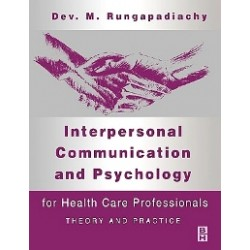 Interpersonal Communication and Psychology, 1st Edition